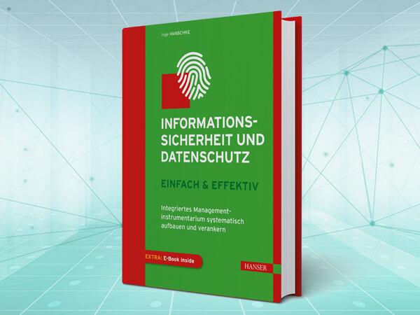 """Neues Buch """"Informationssicherheit und Datenschutz"""" veröffentlicht"""