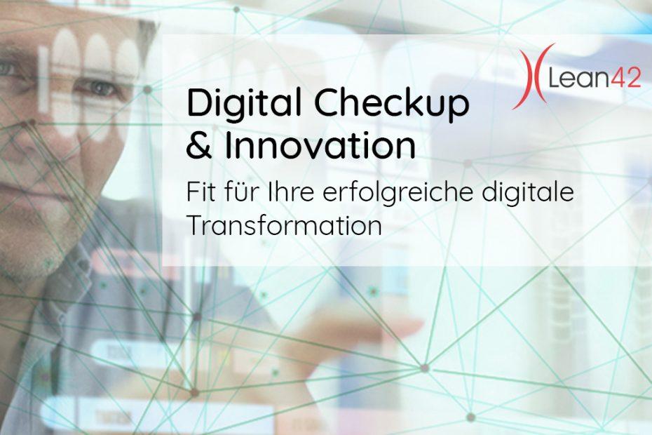 Digital Checkup & Innovation Fit für Ihre erfolgreiche digitale Transformation