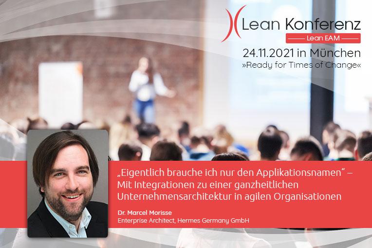 Wir freuen uns auf den Vortrag von Dr. Marcel Morisse (Hermes Germany GmbH) auf der Lean EAM Konferenz am 24.11.2021.