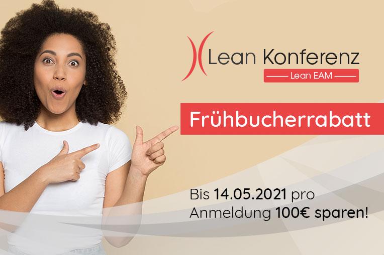 Nutzen Sie den Frühbucherrabatt von 100,- EUR bis 14.05.2021 und melden Sie sich gleich zur Lean EAM Konferenz am 24.11.2021 an!