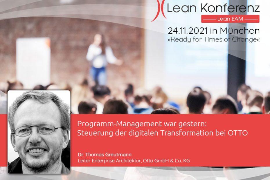 Wir freuen uns auf den Vortrag von Dr. Thomas Greutmann (Otto GmbH & Co. KG) auf der Lean EAM Konferenz am 24.11.2021.