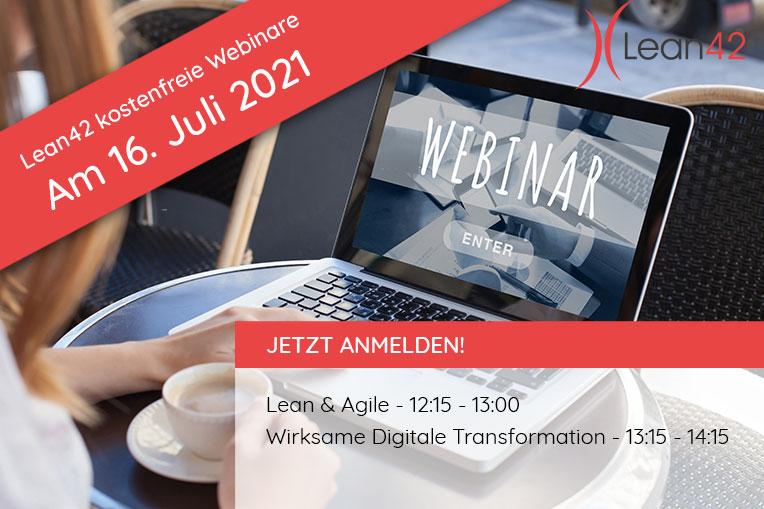 Lean42 kostenfreie Webinare im Juli: Lean & Agile - 17.06.2021 12:15-13:00 & Wirksame Digitale Transformation mit Business Architecture 4 Digitalization und Roadmap-Planung am 16.07.2021 13:15-14:15